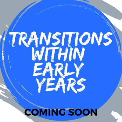 Transitions within Early Years