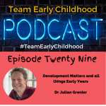 #TeamEarlyChildhood - The Podcasts